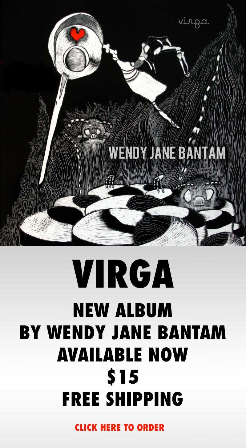 Wendy Bantam VIRGA